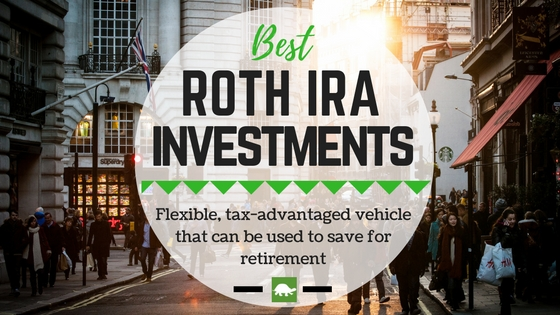 "Photo illustration of a city scene and ""Best Roth IRA investments"""