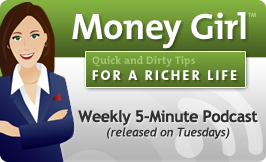Get more advice from Laura Adams by lisenting to the Money Girl podcast