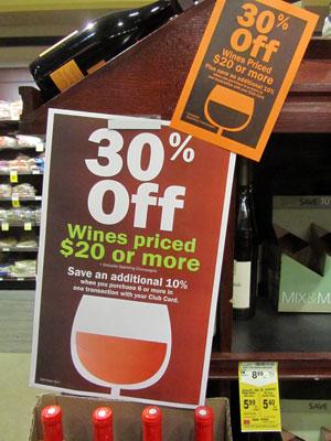 Supermarkets sometimes have huge wine sales