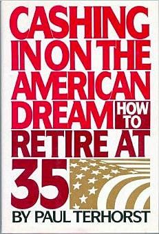 Cashing In on the American Dream by Paul Terhorst