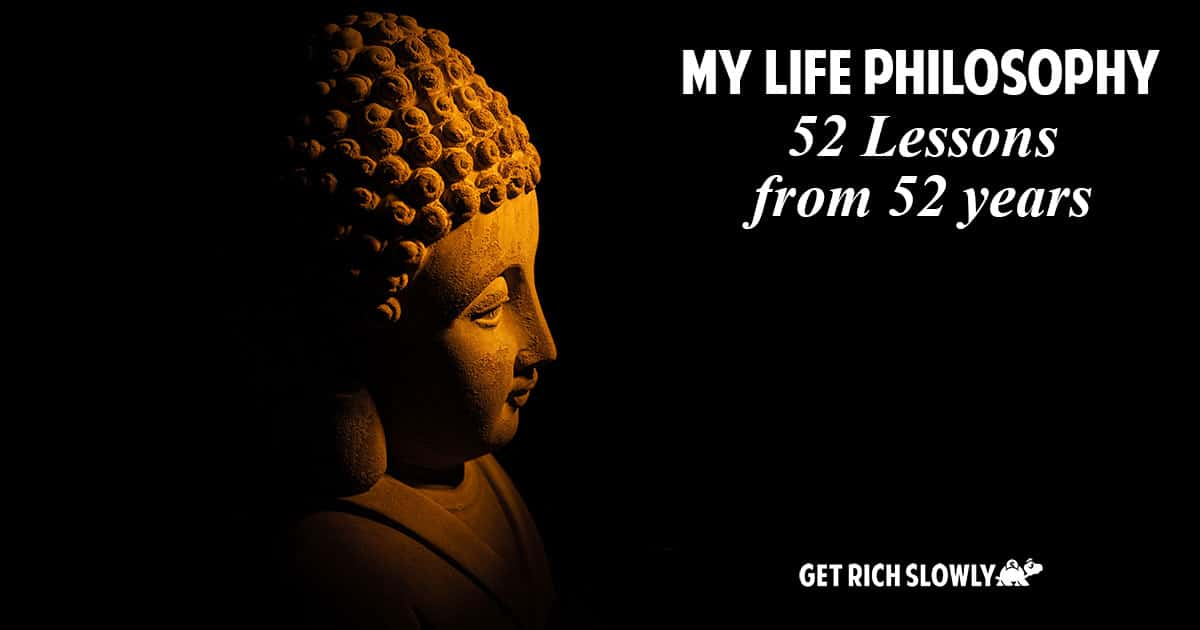 My life philosophy: 52 lessons from 52 years