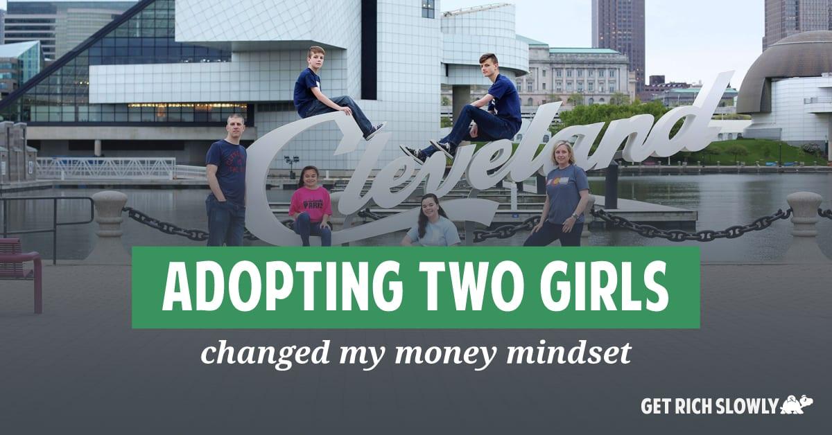 How adopting two girls changed my money mindset