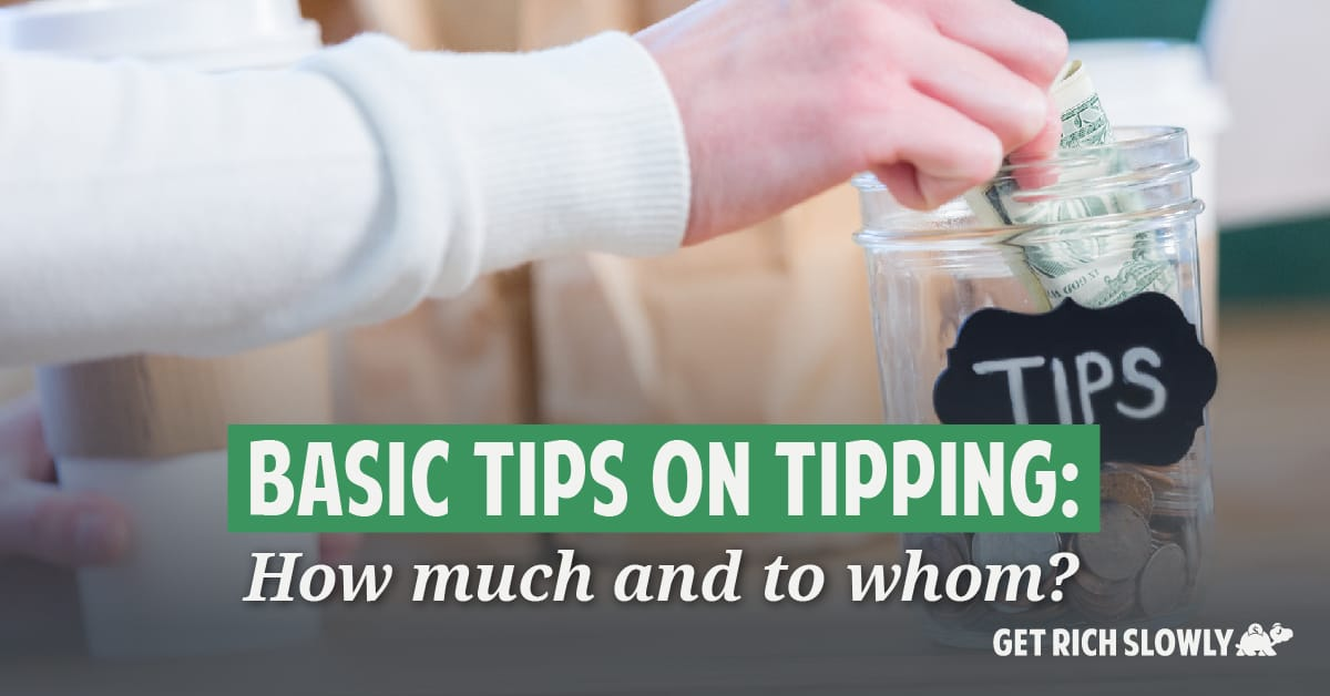 Basic tips on tipping: How much and to whom?