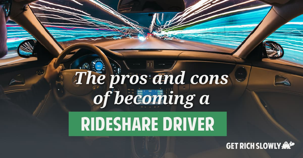The pros and cons of becoming a rideshare driver