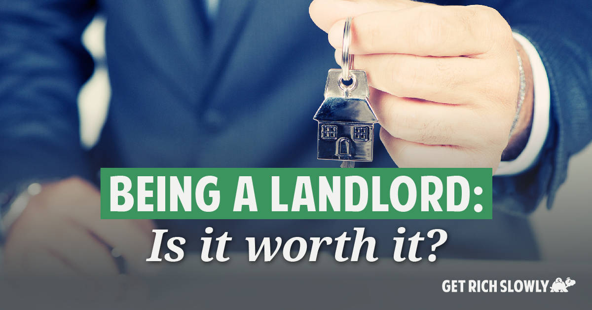 Being a landlord: Is it worth it?
