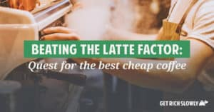 Coffee isn't exactly expensive, but if you drink a lot of it the cost can add up. Here's the story of one money nerd's quest for the best cheap coffee. He's done all of the research so that you don't have to!