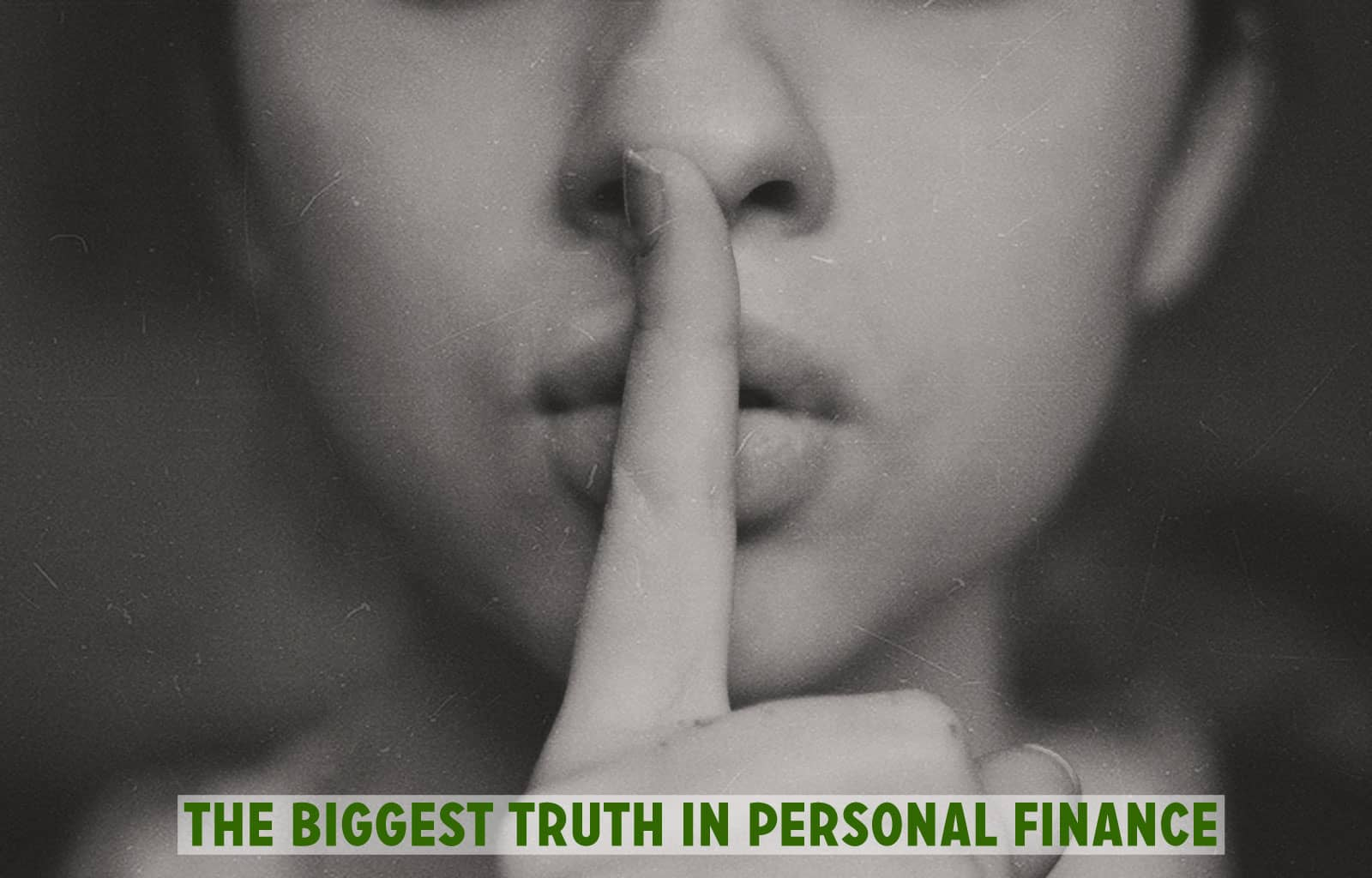 The biggest truth in personal finance