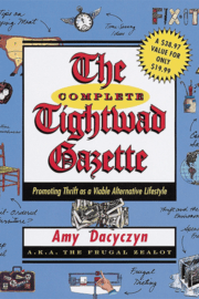 Amy Dacyczyn – The Complete Tightwad Gazette