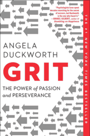 Angela Duckworth – Grit. The Power of Passion and Perseverance