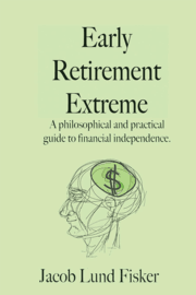Jacob Lund Fisker – Early Retirement Extreme