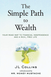 JL Collins – The Simple Path to Wealth