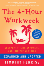 Timothy Ferriss – The 4-Hour Work Week