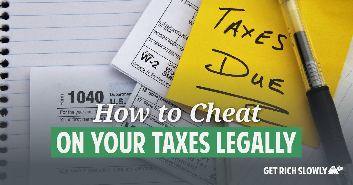 How to cheat on your taxes legally