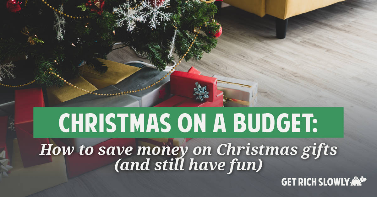 Christmas on a budget: How to save money on Christmas gifts (and still have fun)