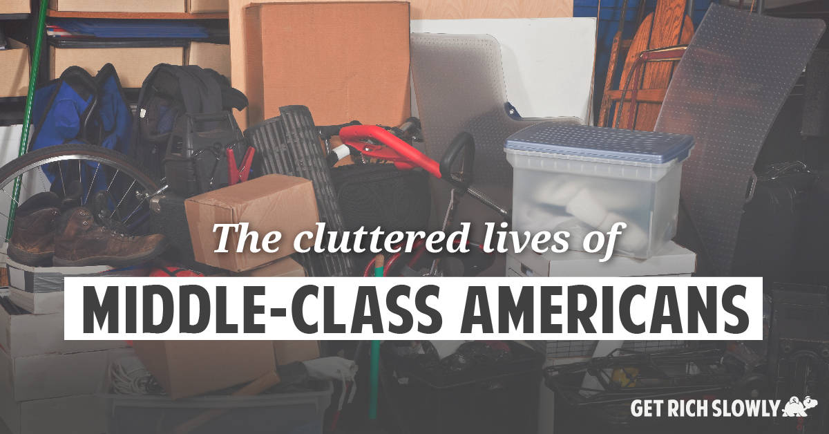 The cluttered lives of middle-class Americans