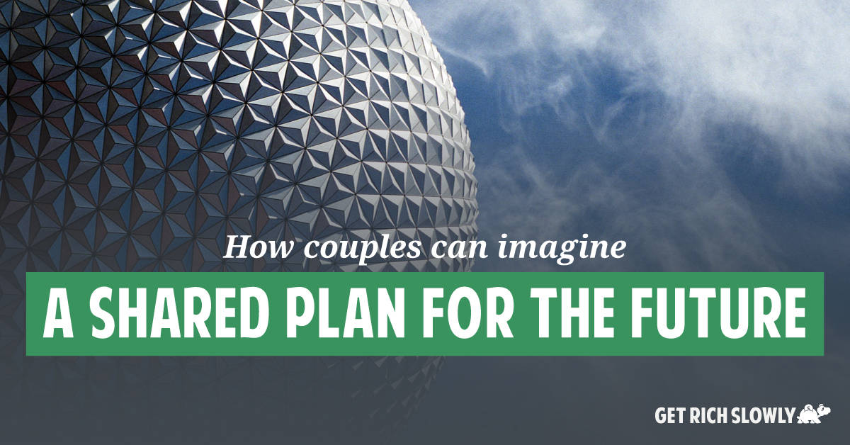 How couples can create a shared plan for the future