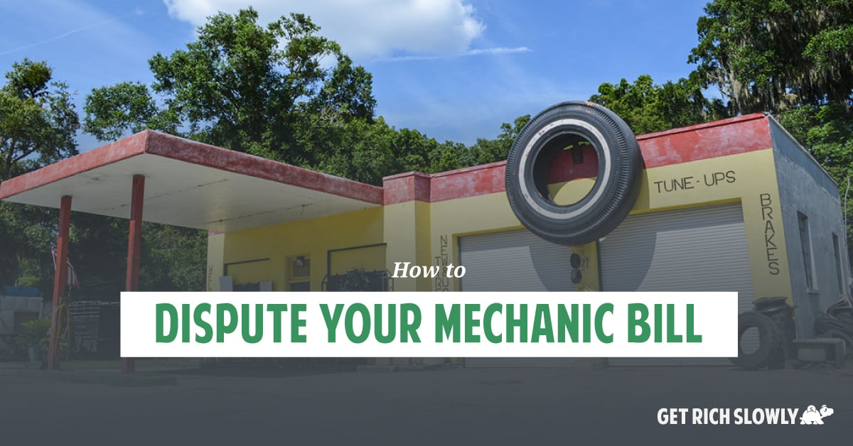 How to dispute your mechanic bill