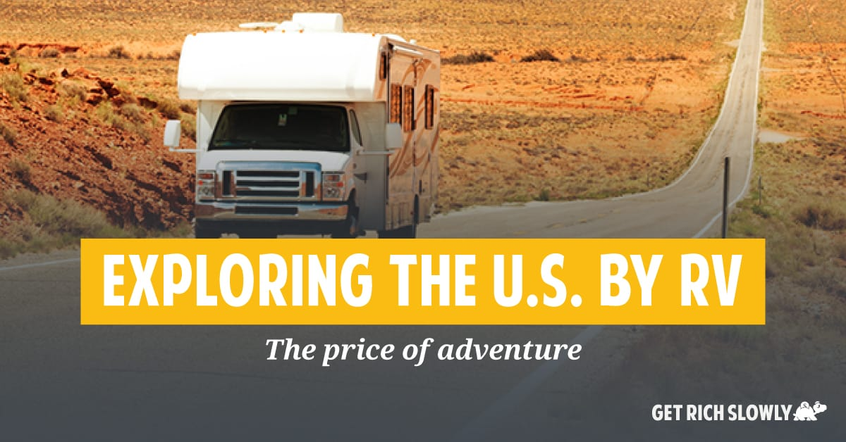 Exploring the U.S. by RV: The price of adventure
