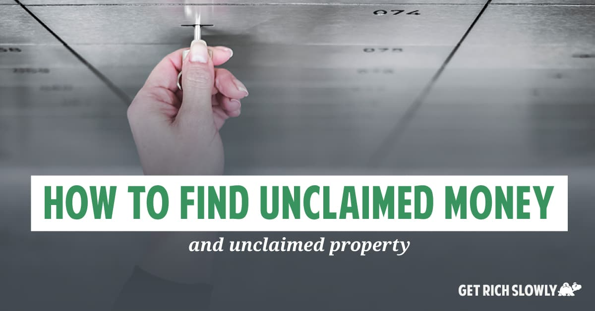 How to find unclaimed money (and unclaimed property)