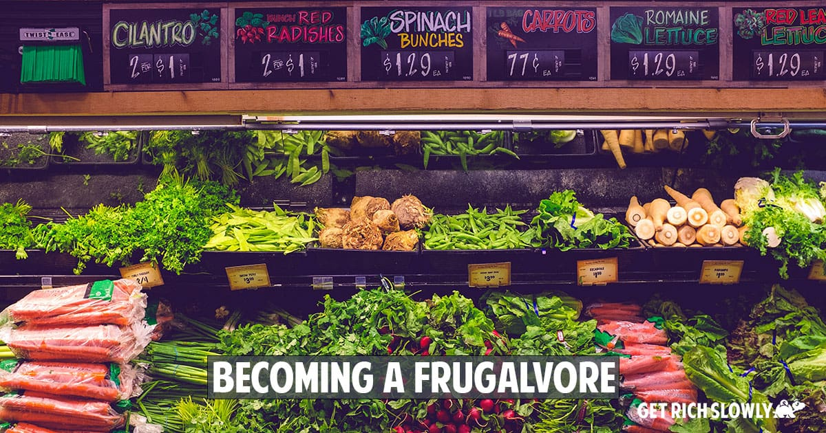 Becoming a frugalvore: How to eat well for less