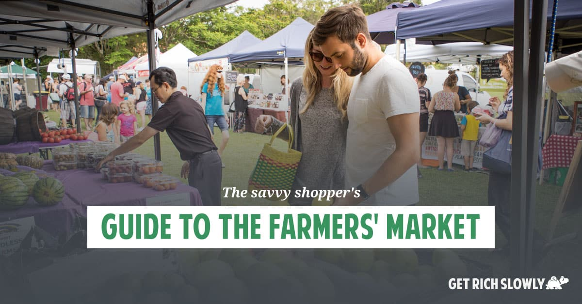 The savvy shopper's guide to the farmers' market