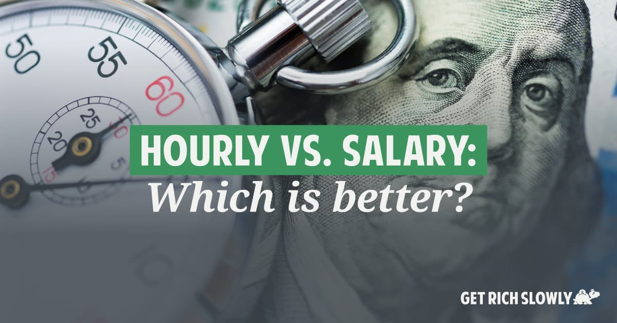 Hourly vs. salary: Which is better?