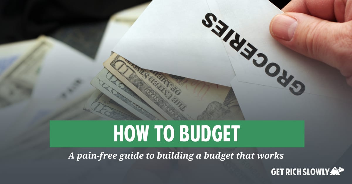 How to budget: A pain-free guide to building a budget that works