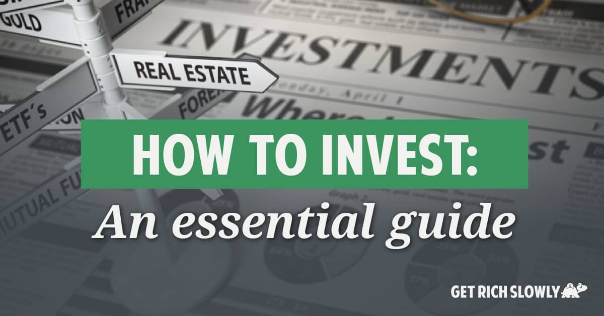 How to invest: An essential guide
