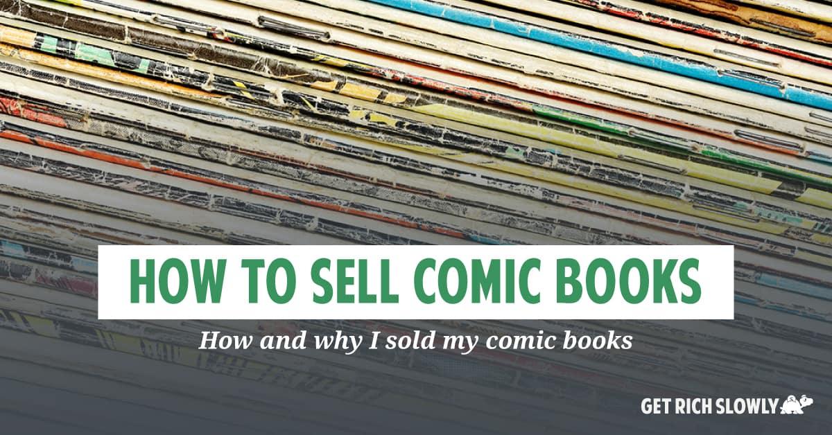 How I sold my comic books (and why)