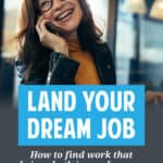 If you're like most people, you want a job you love. But a good career also pays well and makes use of your skills. Here's how to find your dream job.