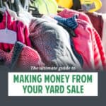 Here are awesome yard sale tips for success! It covers everything from how to price items to how to handle early birds - including secrets of retailers!