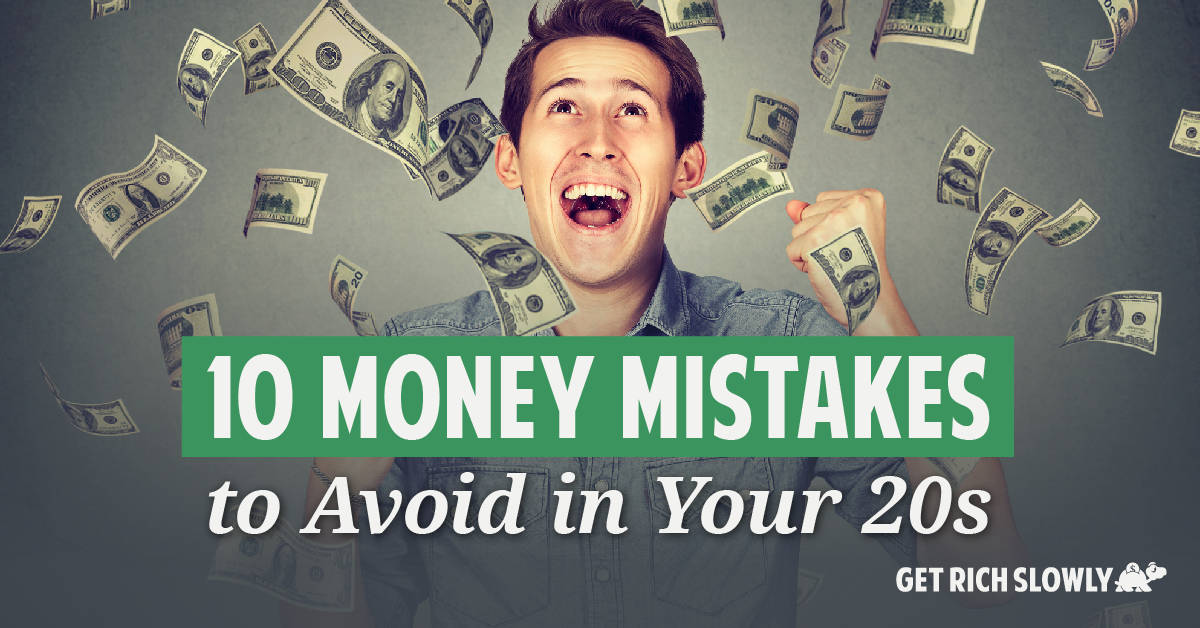 10 money mistakes to avoid in your 20s
