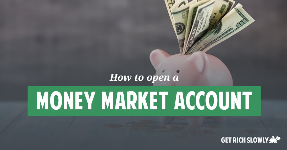 How to open a money market account