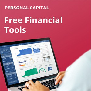 Manage your money with free tools from Personal Capital