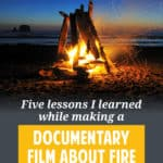 I spent the last 18 months making Playing with Fire, a documentary about financial independence and early retirement. Here's what I learned in the process.