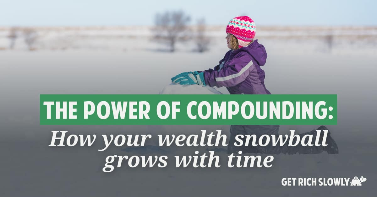 The power of compounding: How your wealth snowball grows with time