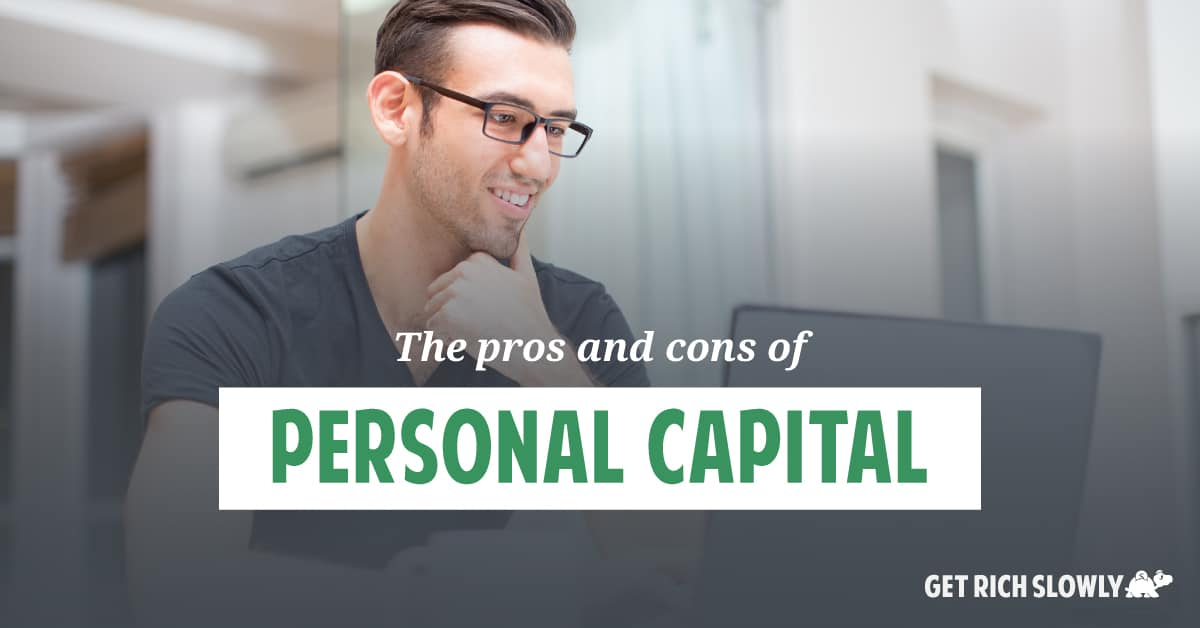 The pros and cons of Personal Capital