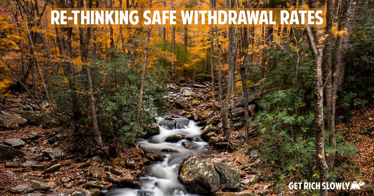 Re-thinking safe-withdrawal rates and how much you'll need in retirement