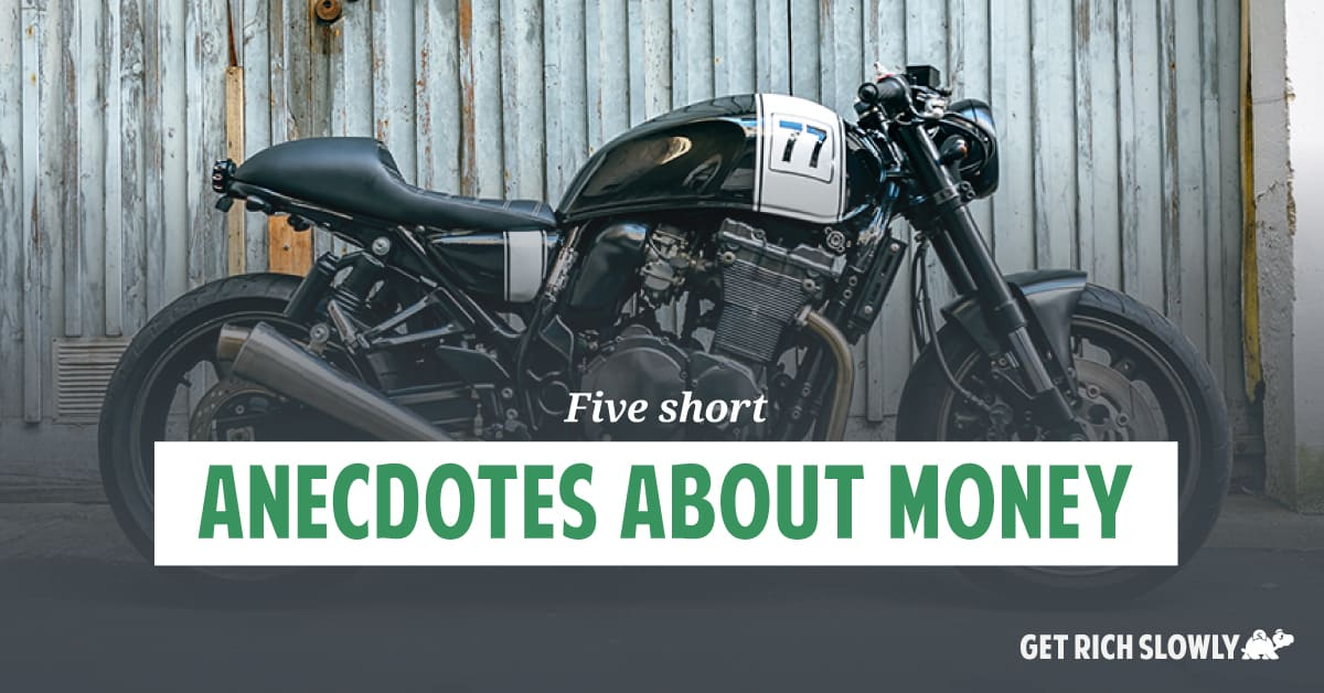 Five short anecdotes about money