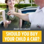 Would you buy your child a car? Seems like every parent will have to go through this decision. This is how we dealt with it.