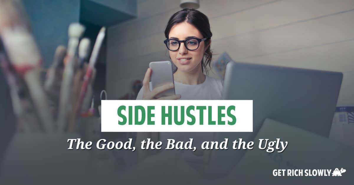 Side hustles: The good, the bad, and the ugly