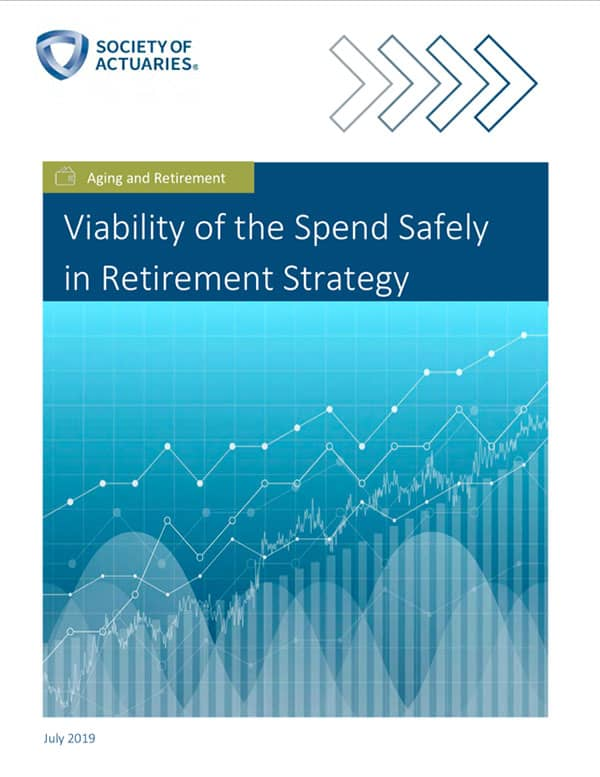 Viability of the Spend Safely in Retirement Strategy