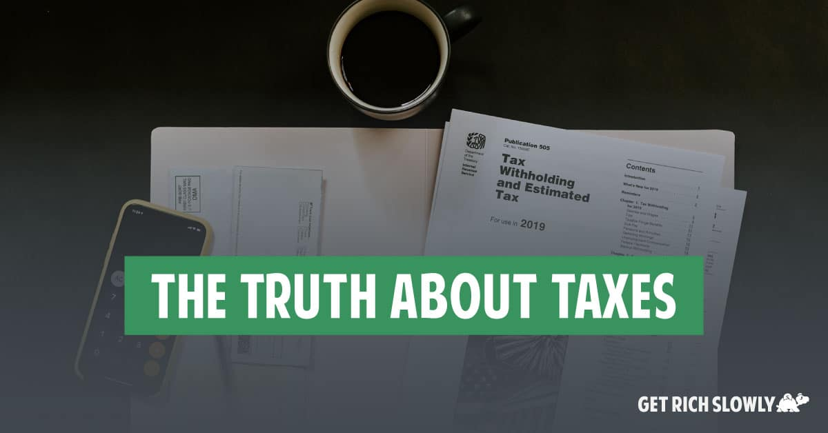 The truth about taxes