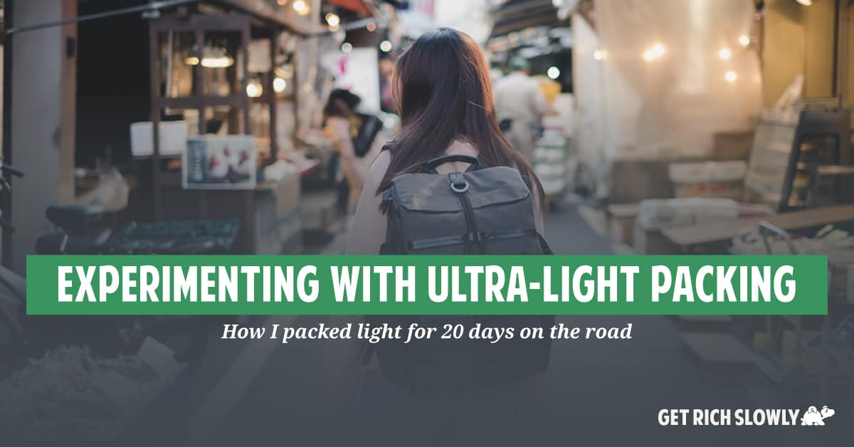 Experimenting with ultra-light packing: How I packed light for 20 days on the road