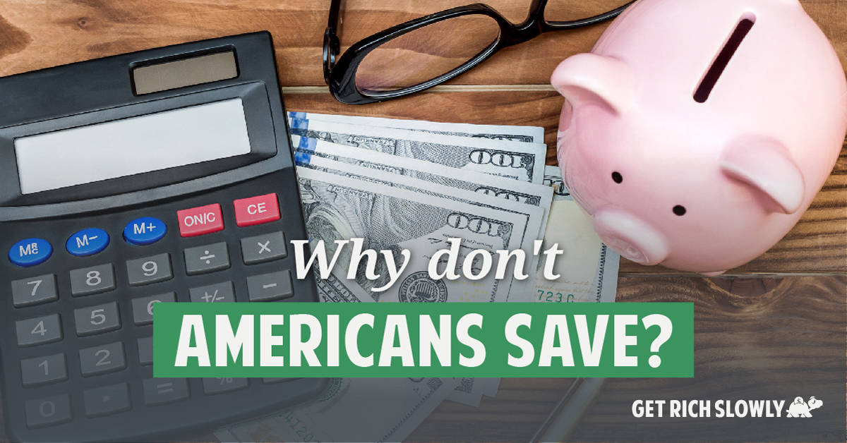 Why don't Americans save?
