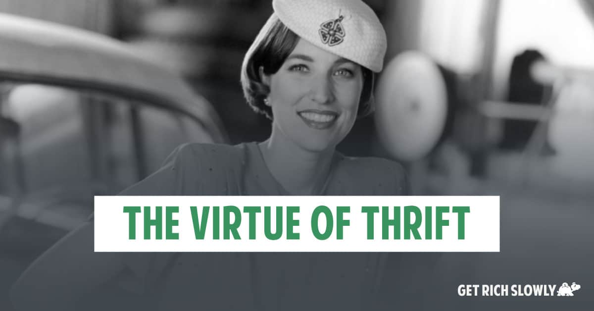 The virtue of thrift
