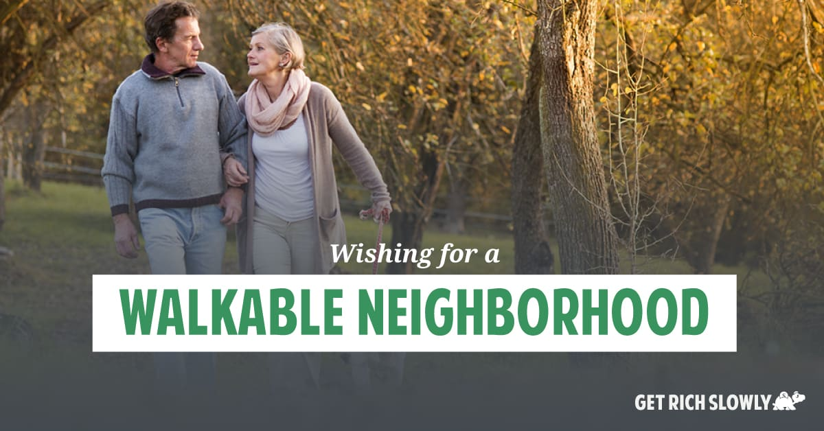 Wishing for a walkable neighborhood