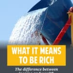 What does it mean to be rich? What's the difference between income and wealth? A lot of people think that income and wealth are the same thing. They're not.